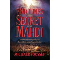 End Times and the Secret of the Mahdi (Book)